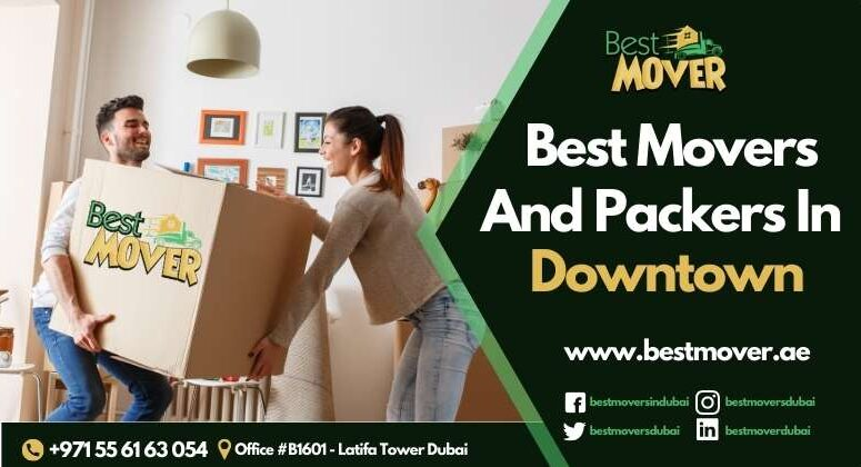 Best Movers and Packers in Downtown Dubai